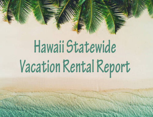 The State of Hawaii's Vacation Rental Market
